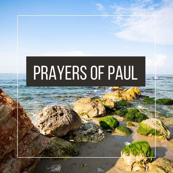 Prayers of Paul